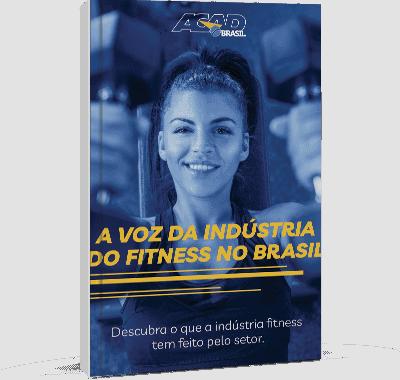 A voz da Indústria do fitness no Brasil!
