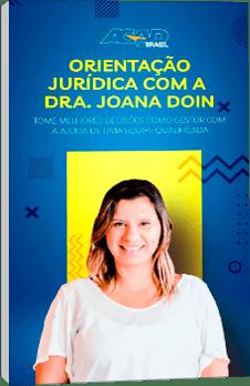 Orientação Jurídica com a Dra. Joana Doin